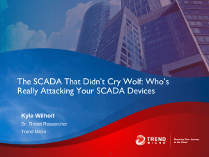 The SCADA That Didn`t Cry Wolf