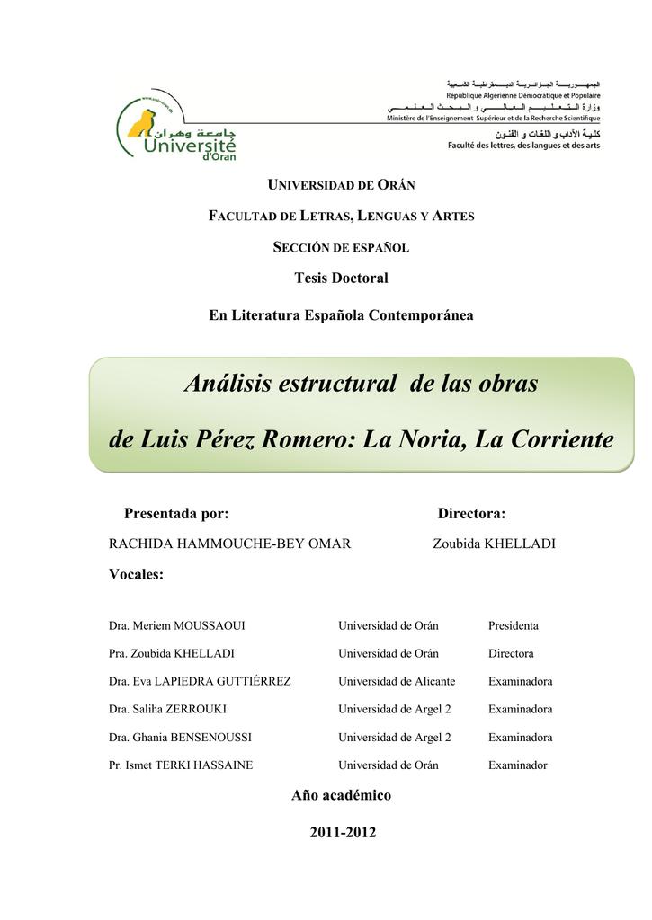 Análisis estructural de las obras de Luis Pérez Romero: La Noria, La