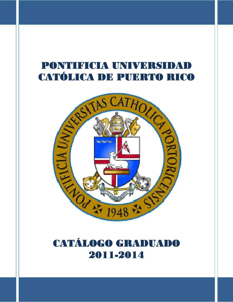 pontificia universidad católica de puerto rico catálogo graduado