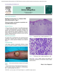 CASE FOR DIAGNOSIS Rapidly Growing Ulcer in a Patient With