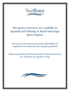 Interpreter Services are available in Spanish and Hmong at Board