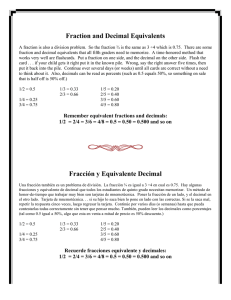 Fraction and Decimal Equivalents Fracción y Equivalente Decimal