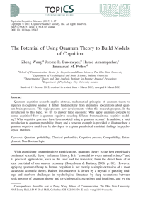 The Potential of Using Quantum Theory to Build Models of Cognition