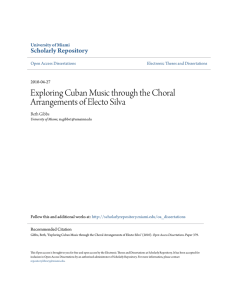 Exploring Cuban Music through the Choral Arrangements of Electo