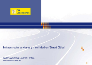 Infraestructuras viales y movilidad en `Smart Cities`
