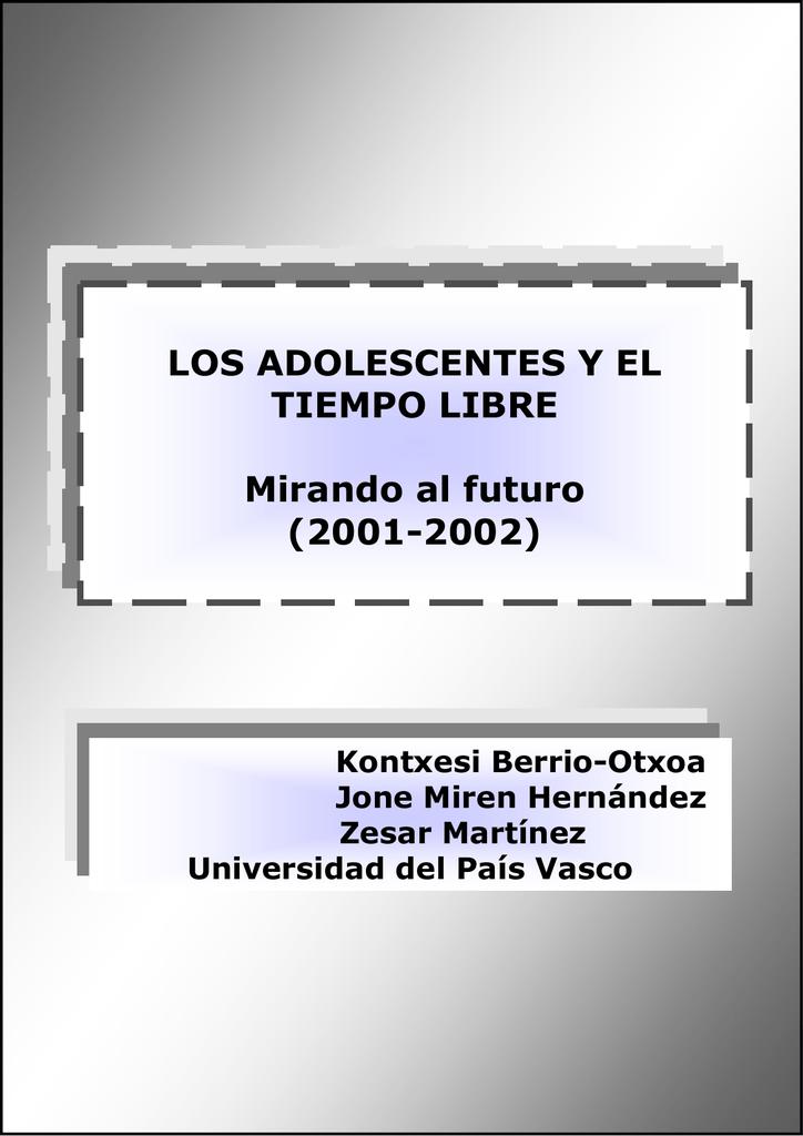 Los adolescentes y el tiempo libre. Mirando al futuro