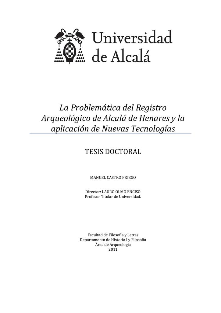 La Problemática del Registro Arqueológico de Alcalá de Henares y