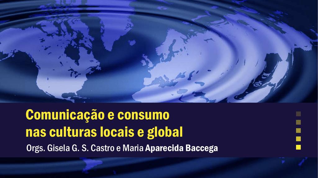 Comunicação e consumo nas culturas locais e global 6fc50912cdfc4