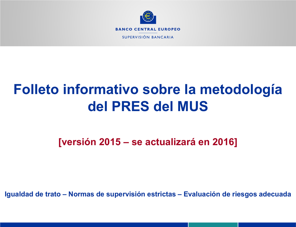 Folleto informativo sobre la metodología del PRES del MUS