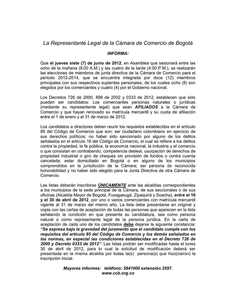 4a5f49ecc La Representante Legal de la Cámara de Comercio de Bogotá INFORMA: Que el  jueves siete (7) de junio de 2012, en Asamblea que sesionará entre las ocho  de la ...