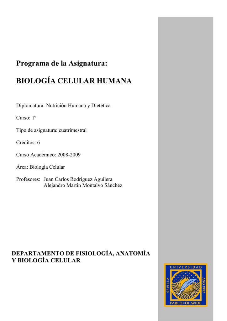 Programa de la Asignatura: BIOLOGÍA CELULAR HUMANA