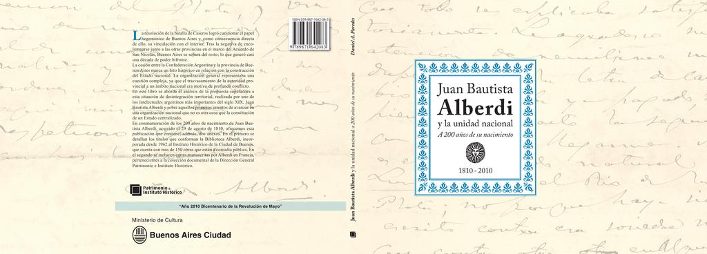 Juan Bautista Alberdi y la unidad nacional a 200 años de su