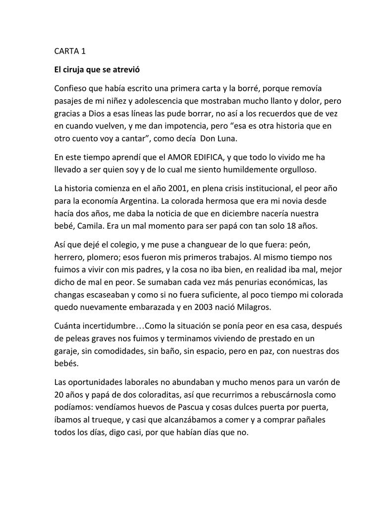Carta 1 El Ciruja Que Se Atrevió Confieso Que Había Escrito Una