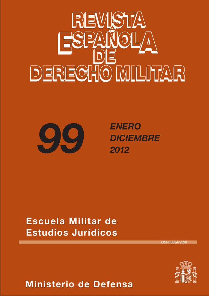 pretty nice e4e72 6ff90 REVISTA ESPAÑOLA DE DERECHO MILITAR Nº 99 ENERO