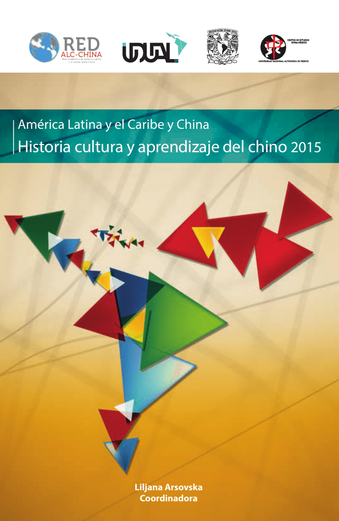 historia cultura y aprendizaje del chino 2015 red alc