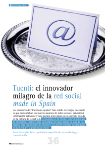 Tuenti: el innovador milagro de la red social made in Spain