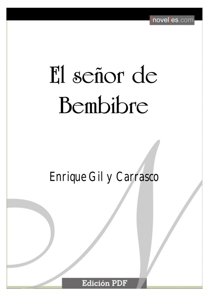 Enrique Gil y Carrasco - El Señor de Bembibre