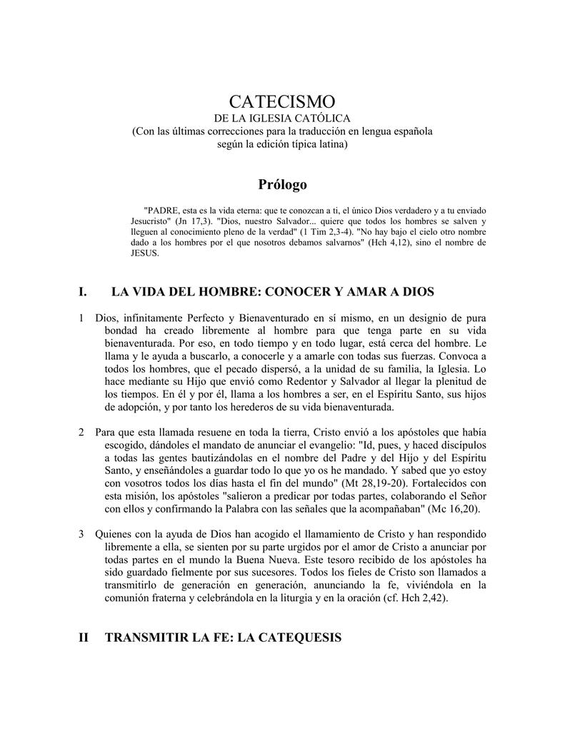 """CATECISMO DE LA IGLESIA CATÓLICA (Con las últimas correcciones para la  traducción en lengua española según la edición típica latina) Prólogo  """"PADRE, ..."""