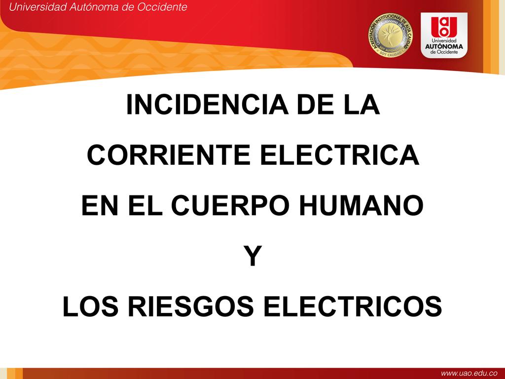 Incidencia de la corriente eléctrica en el cuerpo humano