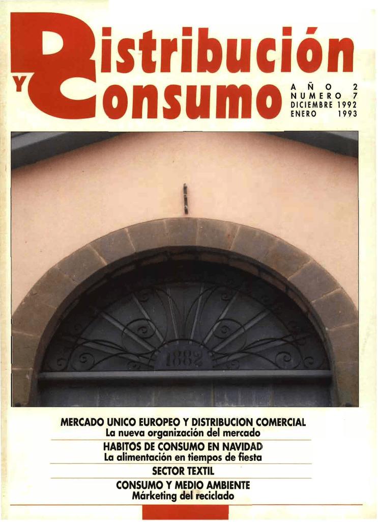 c7148339260 Y □ □ ^s ri uc^on on s u m o □ A ^ Ñ O 2 ENEIRO BRE 01993 MERCADO UNICO  EUROPEO Y DISTRIBUCION COMERCIAL la nueva organización del mercado HABITOS  ...