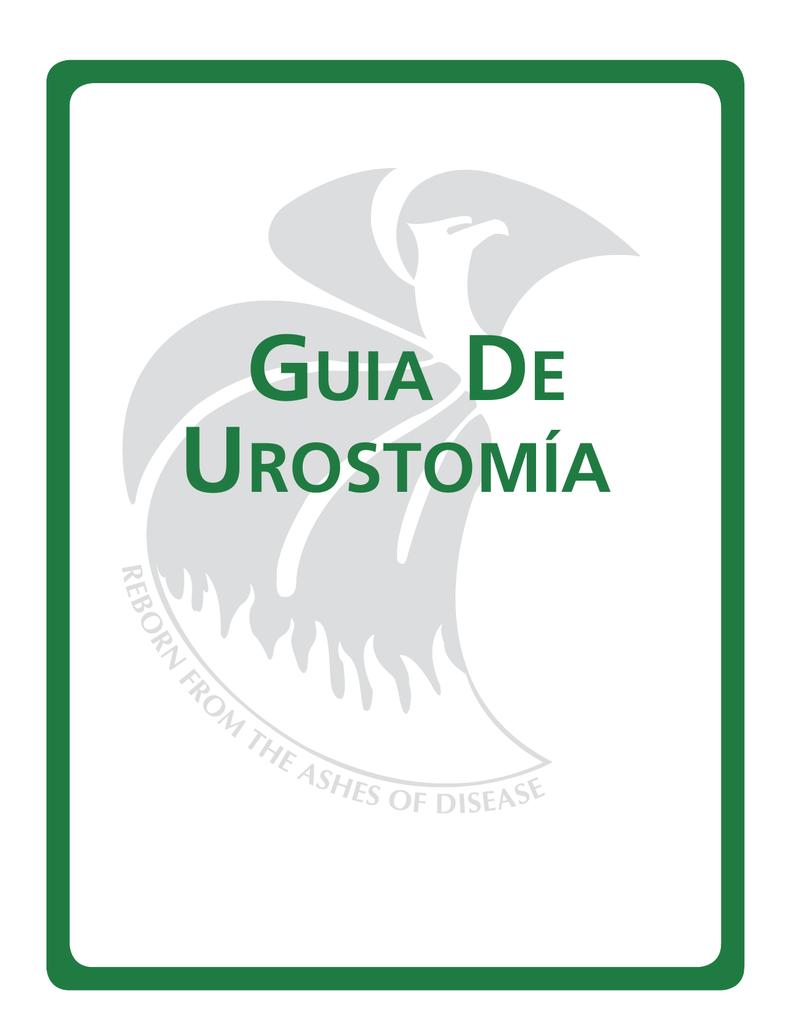 Urostomía—Una Guía - United Ostomy Associations of America Inc