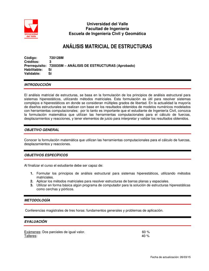 Análisis Matricial De Estructuras Escuela De Ingenieria