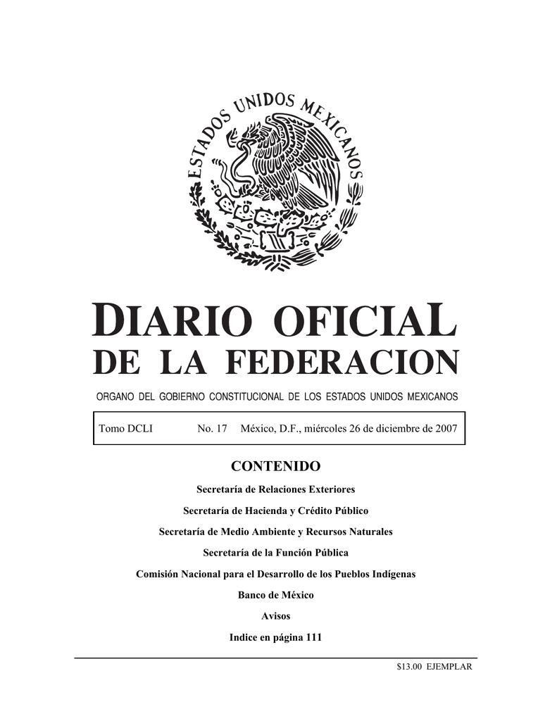 23e07943a 17 México, D.F., miércoles 26 de diciembre de 2007 CONTENIDO Secretaría de  Relaciones Exteriores Secretaría de Hacienda y Crédito Público Secretaría  de ...