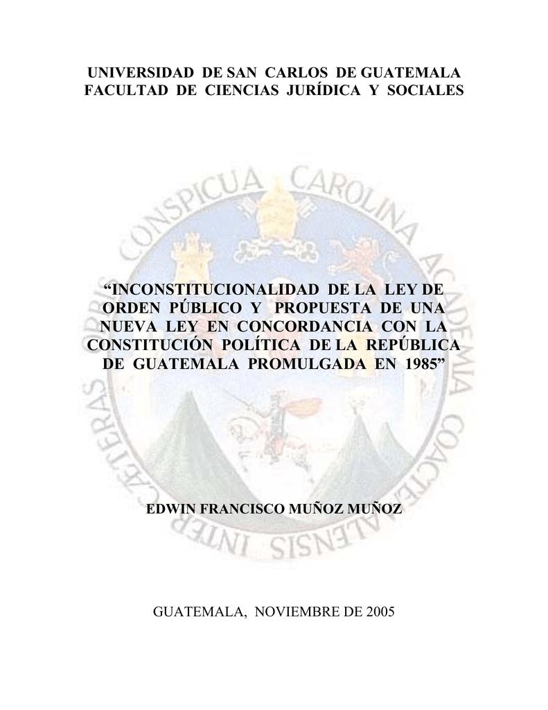 Inconstitucionalidad De La Ley De Orden Público Y