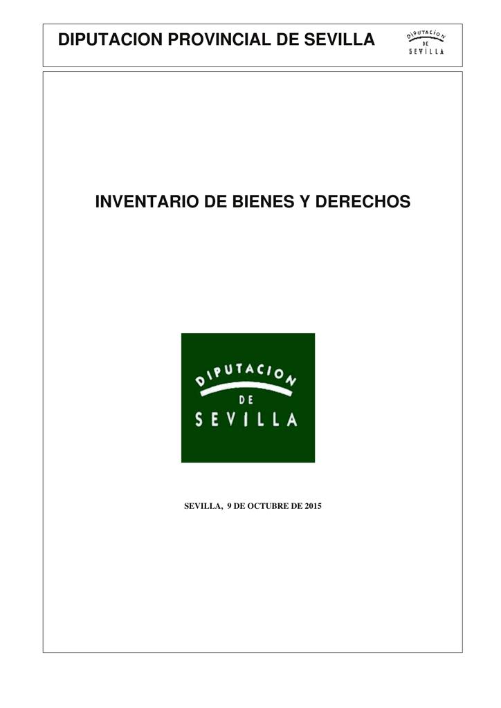 a492384a2ede DIPUTACION PROVINCIAL DE SEVILLA INVENTARIO DE BIENES Y DERECHOS SEVILLA