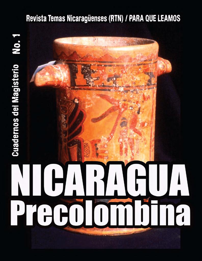 De Nicaragua Prehistórica Nicaragüenses Temas Revista La xrCWedoB