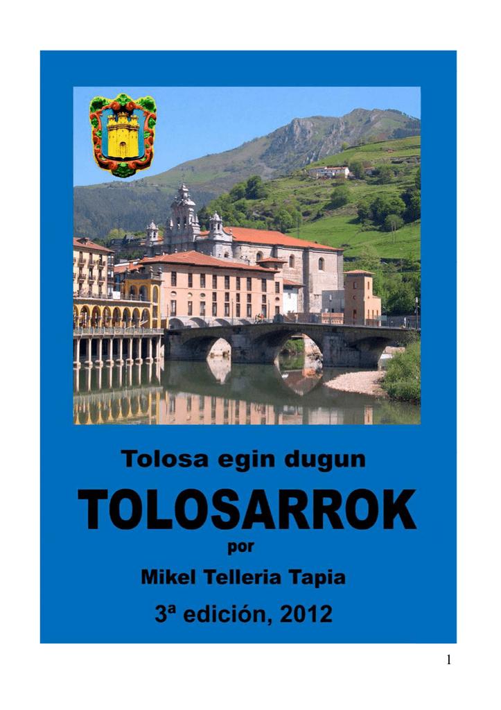 TOLOSA EGIN DUGUN TOLOSARROK 3ª Edición por Mikel ccbdbb6ba6e