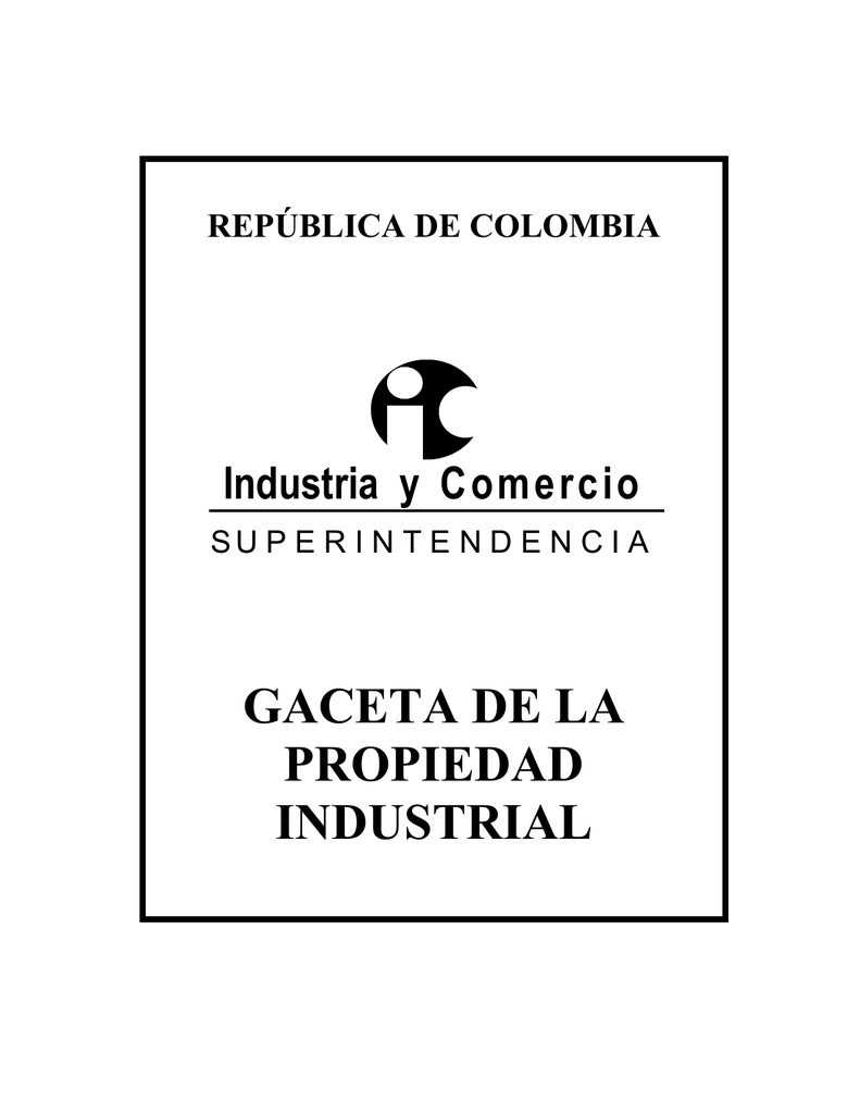 gaceta de la propiedad industrial - Superintendencia de Industria y