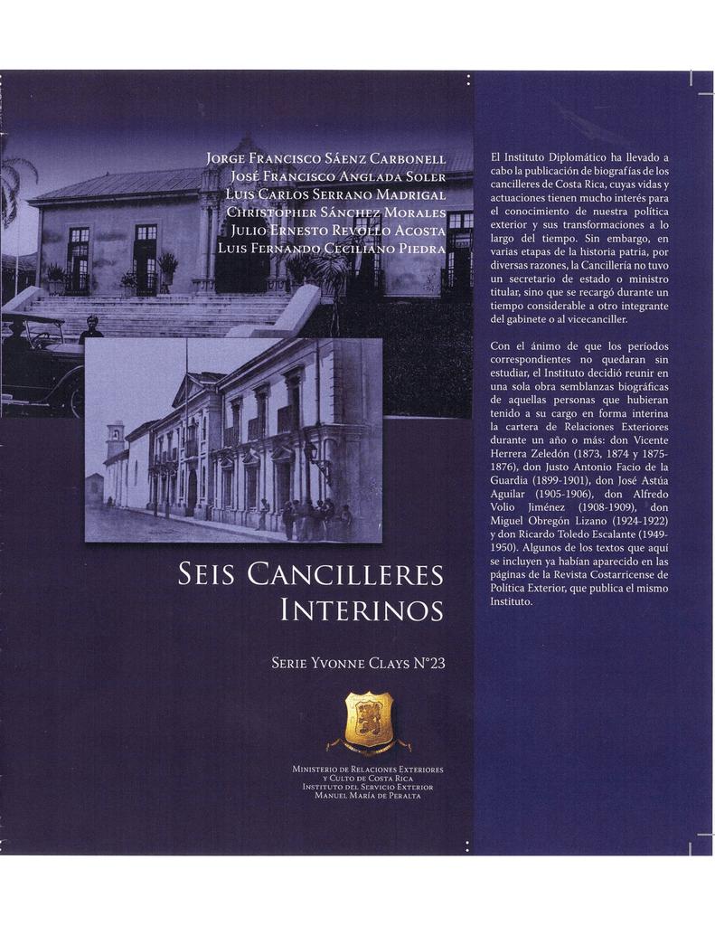 Biografías Seis Cancilleres interinos Varios autores. Serie Yvonne