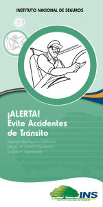 ¡ALERTA! Evite Accidentes de Tránsito