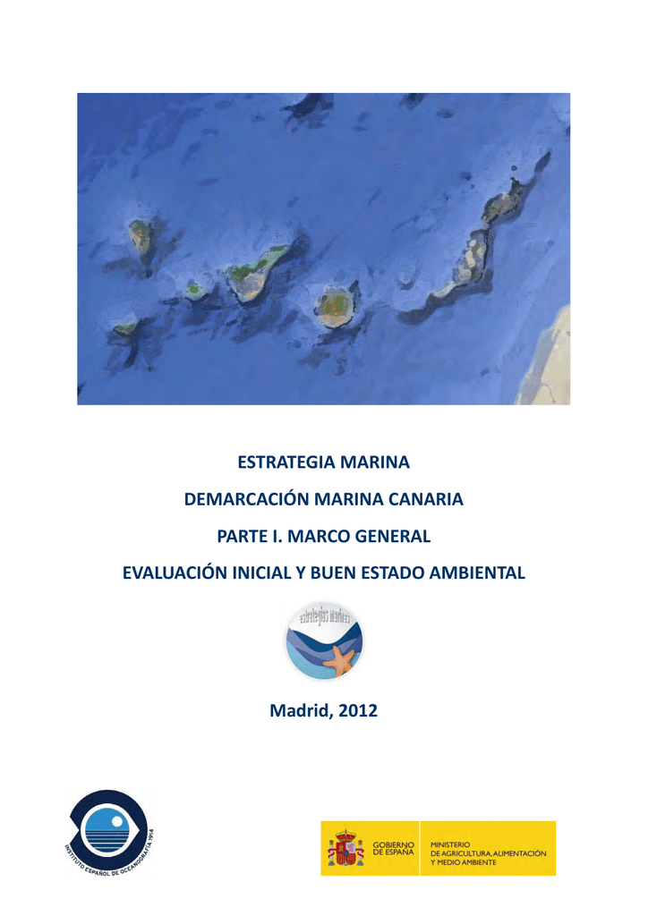 Parte I. Marco general: características de la demarcación marina