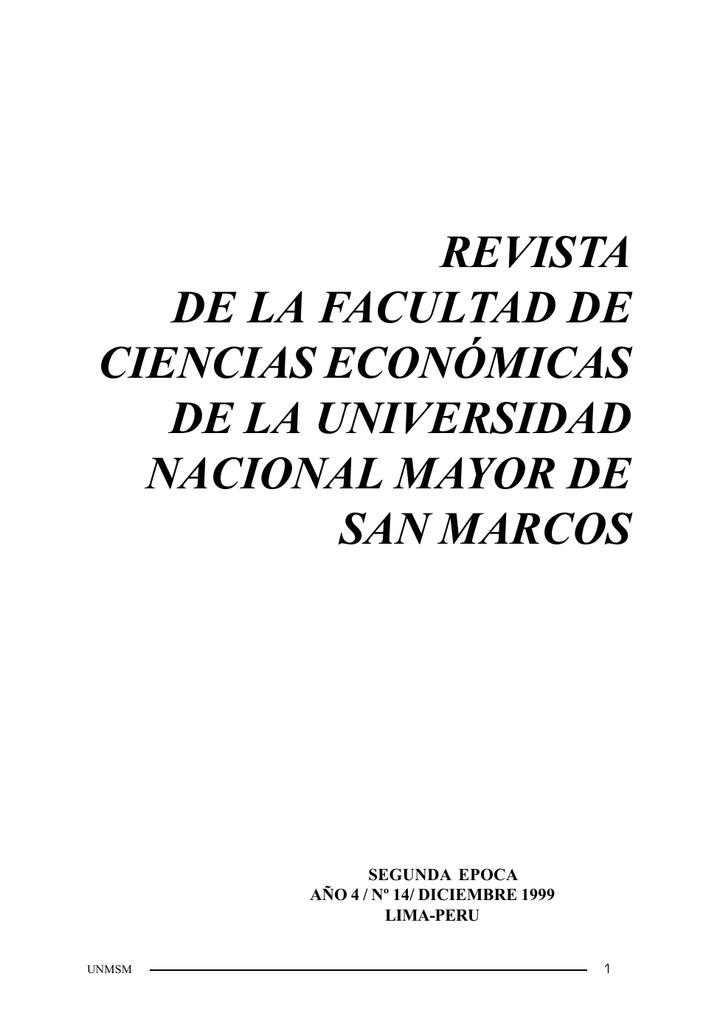 a59af56d2097 REVISTA DE LA FACULTAD DE CIENCIAS ECONÓMICAS DE LA UNIVERSIDAD NACIONAL  MAYOR DE SAN MARCOS SEGUNDA EPOCA AÑO 4   Nº 14  DICIEMBRE 1999 LIMA-PERU  UNMSM 1 ...