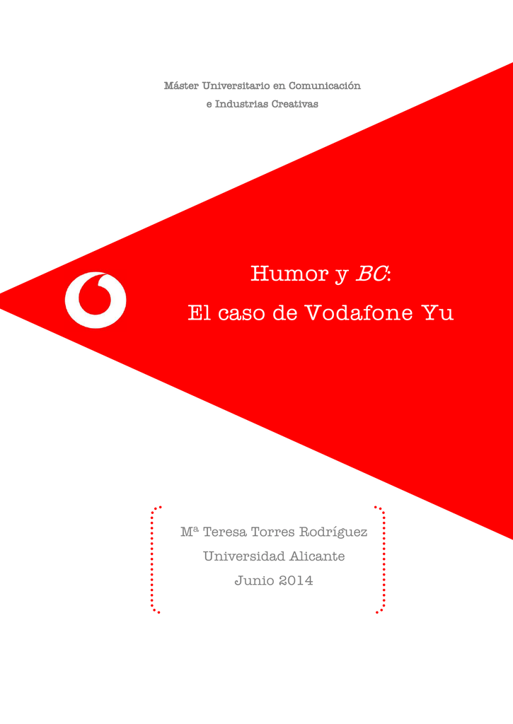 131ae2be959 Humor y BC: El caso de Vodafone Yu - RUA