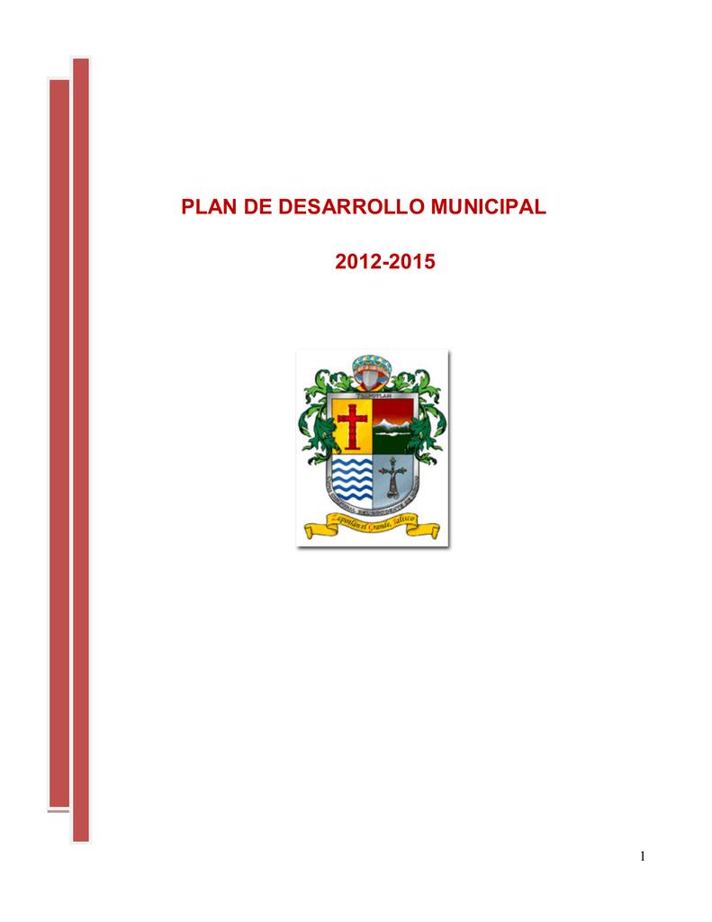 Plan de Desarrollo Municipal 2012-2015 3f99d6cf5d7