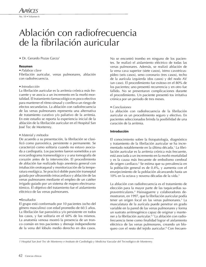 18 • Volumen 6 Ablación con radiofrecuencia de la fibrilación auricular •  Dr. Gerardo Pozas Garza1 Resumen • Palabras clave Fibrilación auricular, ...