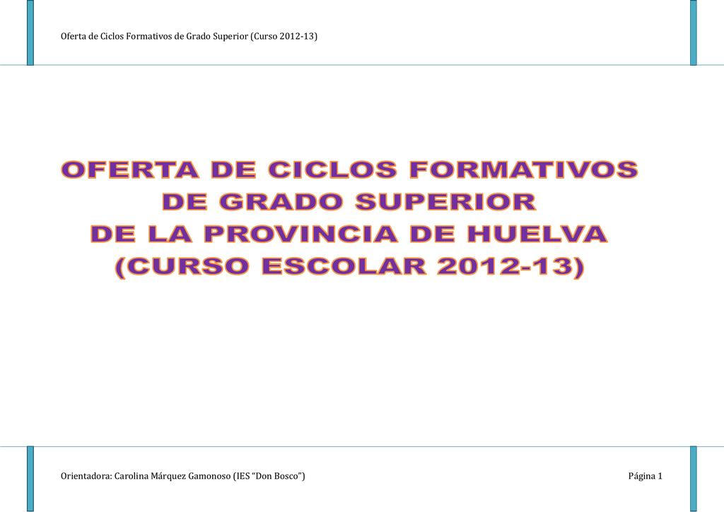 Oferta De Ciclos Formativos De Grado Superior Curso 2012 13