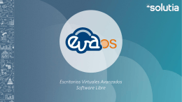 Escritorios Virtuales Avanzados Open Source