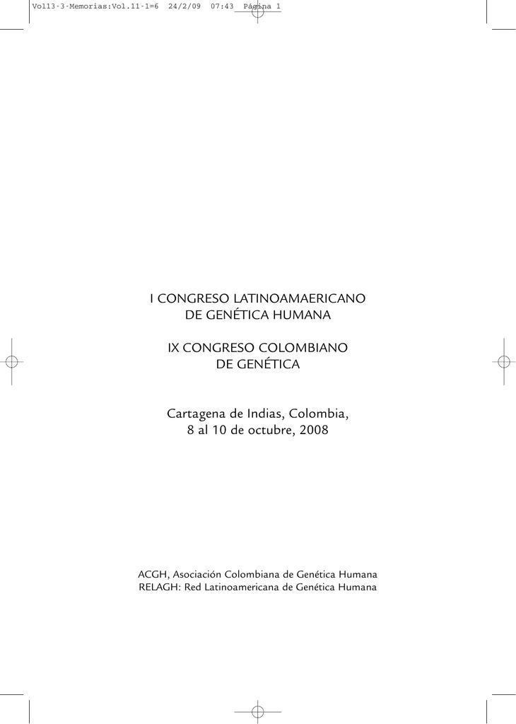 I CONGRESO LATINOAMAERICANO DE GENÉTICA HUMANA IX