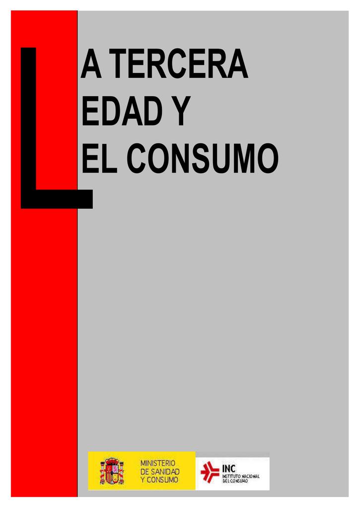 La Tercera Edad Y El Consumo