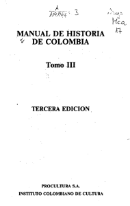 MANUAL DE HISTORIA * DE COLOMBIA Tomó III