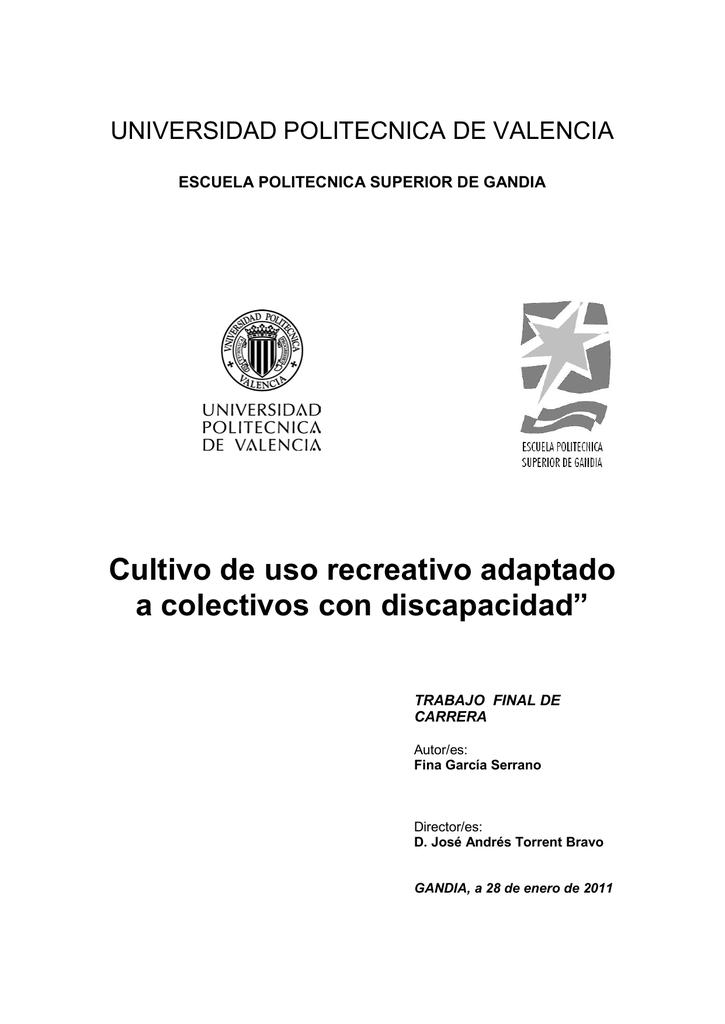 """Cultivo de uso recreativo adaptado a colectivos con discapacidad"""""""