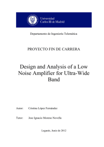 Design and Analysis of a Low Noise Amplifier for Ultra