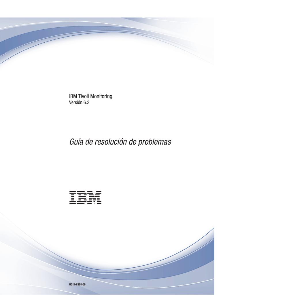 IBM Tivoli Monitoring: Guía de resolución de problemas
