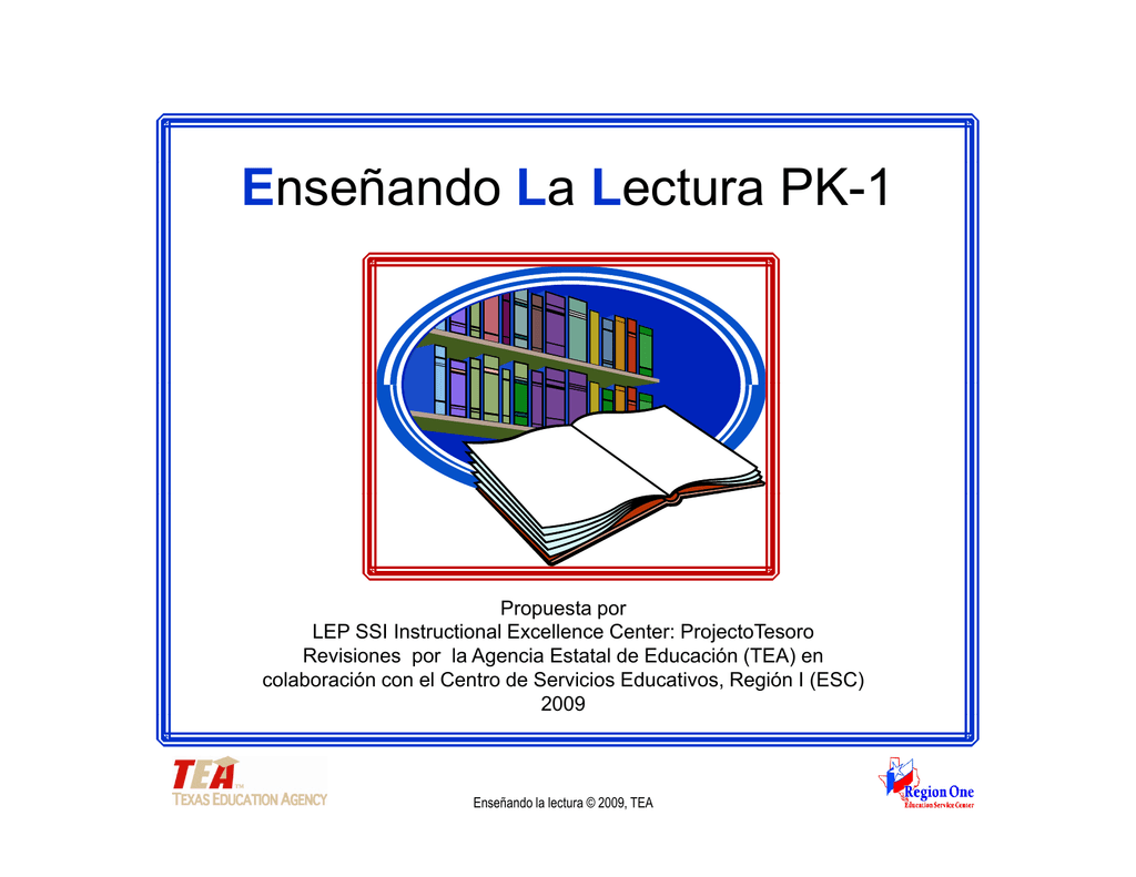 Enseñando La Lectura - Region One Education Service Center