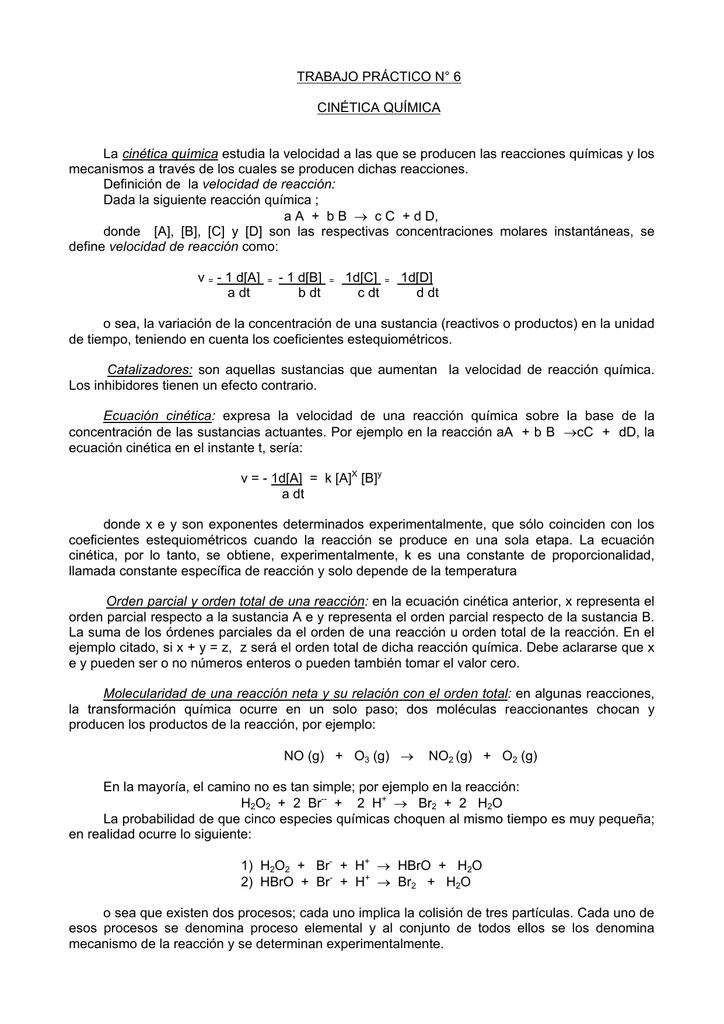 TRABAJO PRÁCTICO N° 6 CINÉTICA QUÍMICA La cinética química