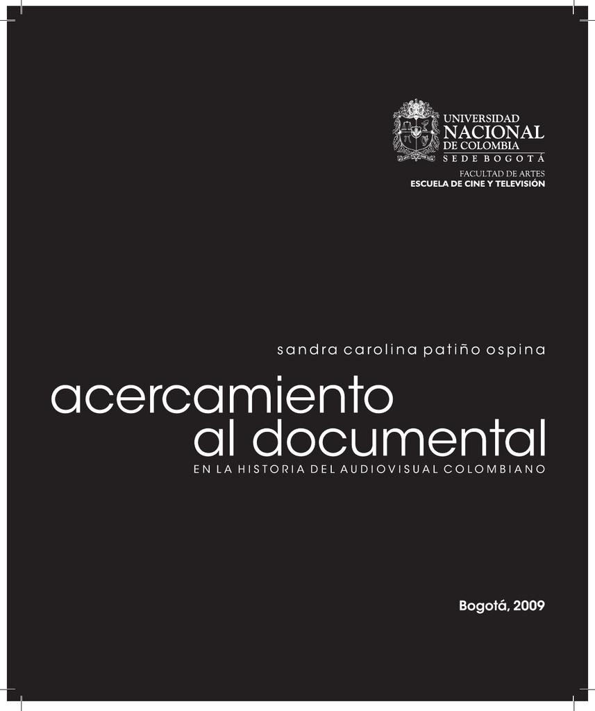 El documental en la historia del audiovisual colombiano.